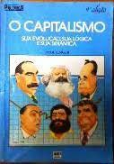 Livro o Capitalismo: sua Evolução, sua Lógica e sua Dinâmica Autor Singer, Paul (1987) [usado]