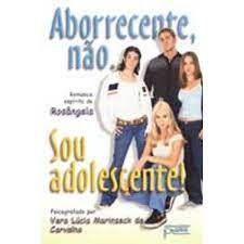 Livro Aborrecente, Não. Sou Adolescente! Autor Carvalho, Vera Lúcia Marinzeck de (2000) [usado]