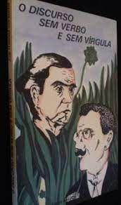 Livro Discurso sem Verbo e sem Vírgula, o Autor Santos, José Ferreira dos (1980) [usado]
