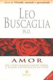Livro Amor Autor Buscaglia, Leo (2002) [usado]
