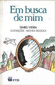 Livro em Busca de mim Autor Vieira, Isabel (1990) [usado]