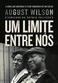 Livro um Limite entre Nós Autor Wilson, August (2017) [usado]