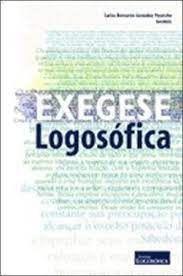 Livro Exegese Logosófica Autor Pecotche, Carlos Bernardo González (2006) [usado]