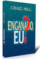 Livro Enganado, Eu ? Autor Hill, Craig (2000) [usado]