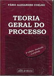 Livro Teoria Geral do Processo Autor Coelho, Fábio Alexandre (2007) [usado]