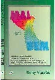 Livro Mal em bem Autor Vassão , Eleny (1994) [usado]