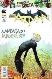 Gibi Batman Nº 45 Autor a Ameaça do Jardineiro! (2016) [novo]