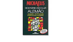 Livro Dicionário Escolar Michaelis Alemão/ Alemão-português Português/alemão Autor Keller, Alfred J. (2002) [usado]