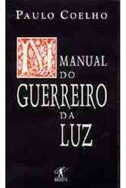 Livro Manual do Guerreiro da Luz Autor Coelho, Paulo (1997) [usado]