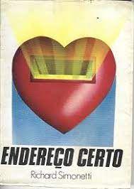 Livro Endereço Certo Autor Simonetti, Richard (1987) [usado]