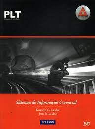 Livro Plt-190 Sistemas de Informação Gerencial Autor Laudon, Kenneth C. e Jane P. Laudon (2007) [usado]