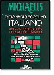 Livro Michaelis- Dicionário Escolar Italiano: Italiano-português Português- Italiano Autor Polito, André Guilherme (2003) [usado]