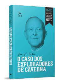 Livro Caso dos Exploradores de Cavernas, o Autor Fuller, Lon L. (2012) [usado]