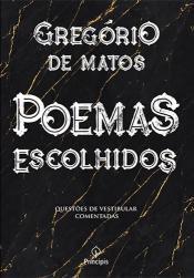 Livro Poemas Escolhidos Autor Matos, Gregório de (2019) [seminovo]
