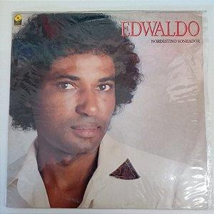 Disco de Vinil Edwaldo - Nordestino Sonhador Interprete Ewaldo (1992) [usado]