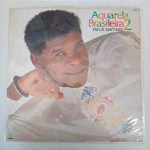 Disco de Vinil Emilio Santiago - Aquarela Brasileira 2/1 Interprete Emilio Santiago (1989) [usado]