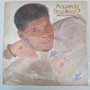 Disco de Vinil Emilio Santiago - Aquarela Brasileira 2/3 Interprete Emilio Santiago (1989) [usado]