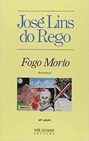 Livro Fogo Morto Autor Rego, José Lins do (1998) [usado]