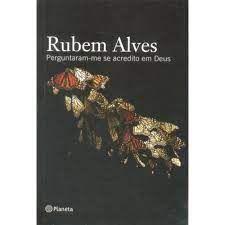 Livro Perguntara-me Se Acredito em Deus Autor Alves, Rubem (2007) [usado]