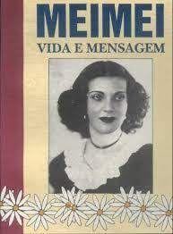 Livro Meimei- Vida e Mensagem Autor Rocha, Arnaldo e Outros (1994) [usado]