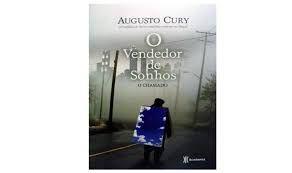 Livro o Vendedor de Sonhos: o Chamado Autor Cury, Augusto (2008) [usado]