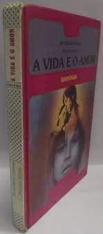 Livro a Vida e o Amor - Meninas Autor Delarge, Bernadette e Doutor Emin [usado]