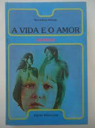 Livro Vida e o Amor, a - Meninos Autor Delarge, Bernadette [usado]