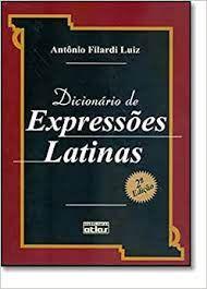 Livro Dicionário de Expressôes Latinas Autor Luiz, Antônio Filardi (2002) [usado]