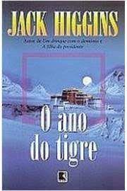 Livro Ano do Tigre, o Autor Higgins, Jack (1998) [usado]