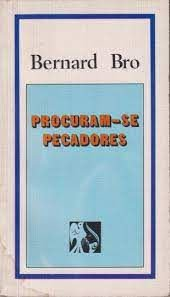 Livro Procuram-se Pecadores Autor Bro, Bernard (1976) [usado]