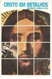 Livro Cristo em Retalhos Autor Noben, Lambert (1982) [usado]