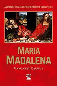 Livro Maria Madalena Autor George, Margaret (2005) [usado]