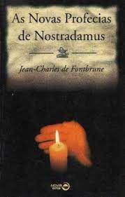 Livro Novas Profecias de Nostradamus, as Autor Fontbrune, Jean Charles de (1999) [usado]
