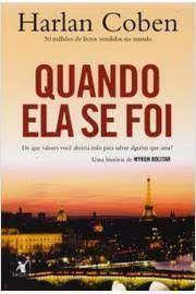 Livro Quando Ela Se Foi Autor Coben, Harlan (2011) [usado]