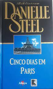 Livro Cinco Dias em Paris Autor Steel, Danielle (1996) [usado]