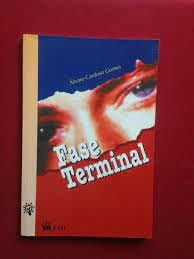 Livro Fase Terminal Autor Gomes, Álvaro Cardoso (1999) [usado]