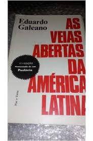 Livro Veias Abertas da América Latina, as Autor Galeano, Eduardo (1985) [usado]