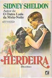 Livro Herdeira, a Autor Sheldon, Sidney (1978) [usado]