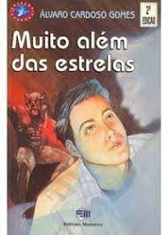 Livro Muito Além das Estrelas Autor Gomes, Álvaro Cardoso (1997) [usado]