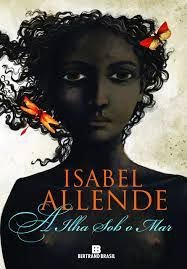 Livro Ilha sob o Mar, a Autor Allende, Isabel (2011) [usado]