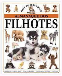 Livro Almanaque dos Filhotes Autor Varios Colaboradores (2011) [usado]