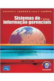 Livro Sistemas de Informação Gerenciais Autor Laudon, Kenneth C. (2007) [usado]