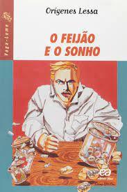 Livro Feijão e o Sonho, o (série Vaga-lume) Autor Lessa, Orígenes [usado]