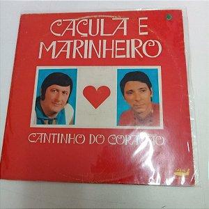 Disco de Vinil Caçula e Marinheiro - Cantinho do Coração Interprete Caçula e Marinheiro (1992) [usado]
