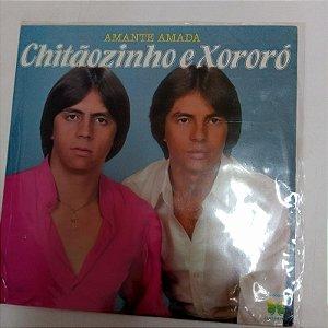 Disco de Vinil Amante Amada - Chitãozinho e Xororó Interprete Chitãozinho e Xororó (1981) [usado]