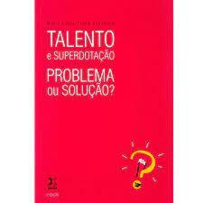 Livro Talento e Superdotação Problema ou Solução? Autor Sabatelia, Maria Lúcia Prado (2008) [usado]