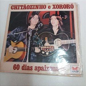 Disco de Vinil 60 Dias Apaixonado - Chitãozinhpo e Xororó Interprete Chitãozinho e Xororó (1979) [usado]