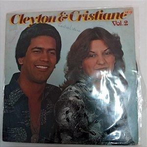 Disco de Vinil Clayton e Cristiane Vol.2 Interprete Clayton e Cristiane (1981) [usado]