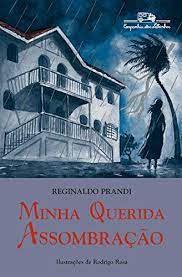 Livro Minha Querida Assombração Autor Prandi, Reginaldo (2016) [usado]