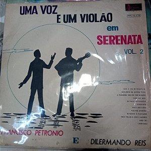 Disco de Vinil Uma Voz e um Violão - Frabcisco Petrônio e Dilermando Reis Interprete Francisco Petrônio e Dilermando Reis [usado]